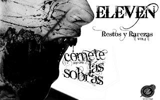Eleven - cómete las sobras (Restos y rarezas Vol.1)