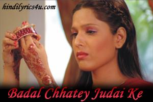 Badal Chhatey Judai Ke