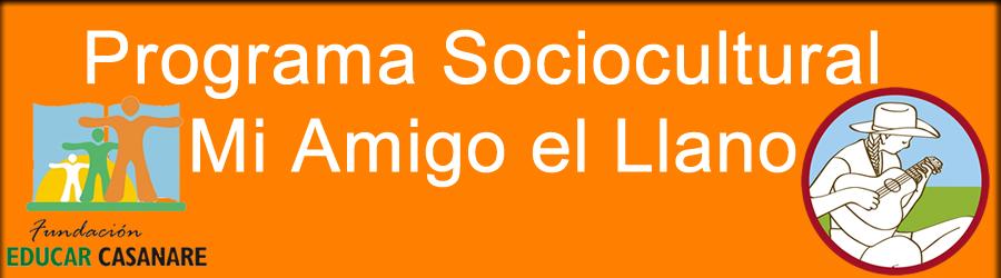 Programa Sociocultural Mi Amigo el Llano