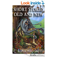 Short Stories Old and New by C. ALPHONSO SMITH