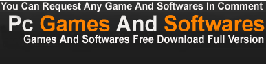 Full Version Pc Games,Softwares Free Download With Registered