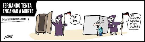 Tiras: Fernando tenta enganar a morte