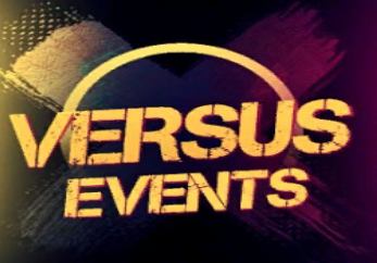 + VERSUS EVENTS +  ( Every 2 Months )