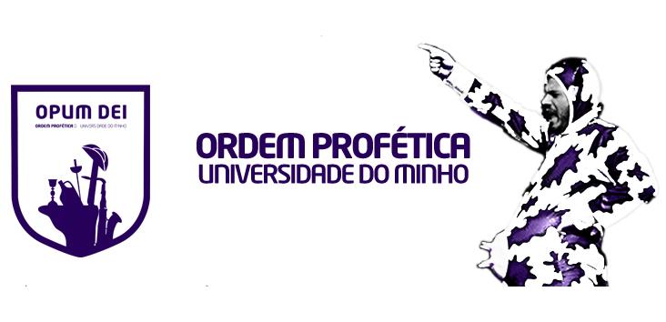 Ordem Profética da Universidade do Minho