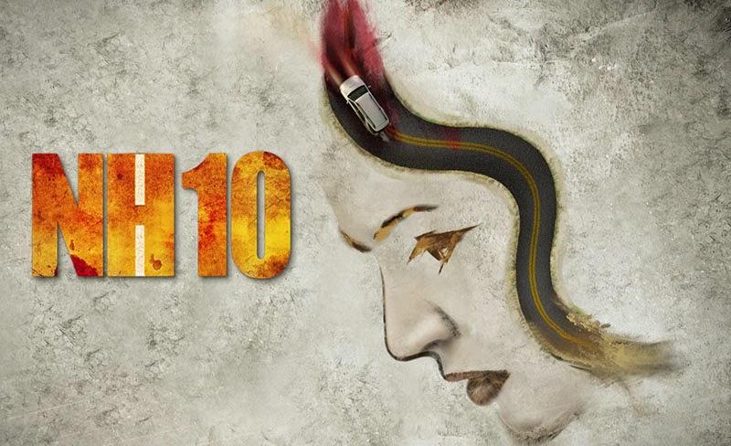 NH10 Anushka Sharma Movie Review
