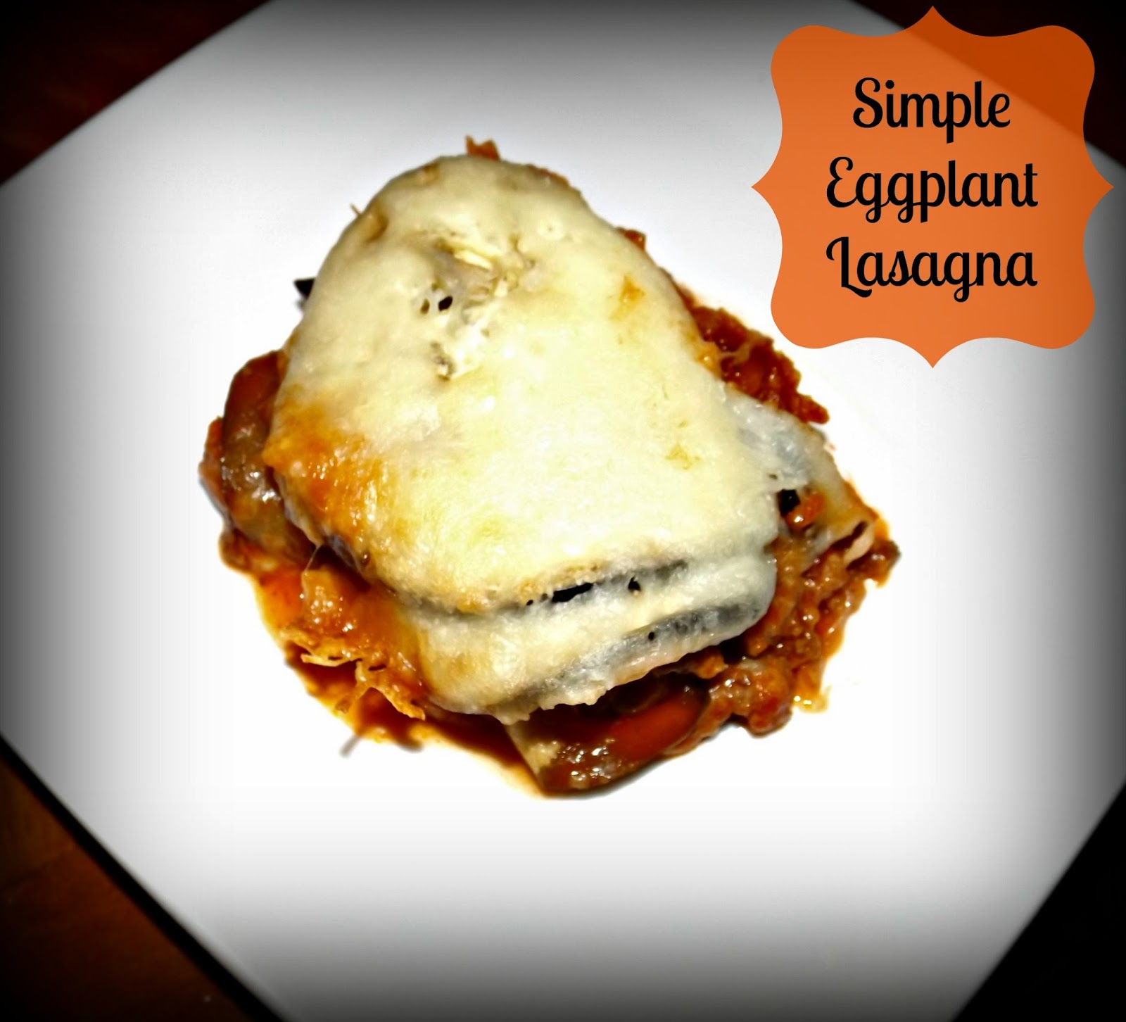 Simple Eggplant Lasagna