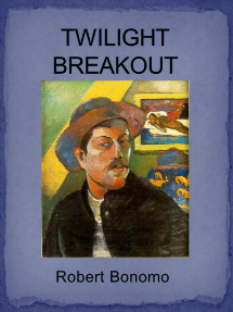 Twilight Breakout - Robert Bonomo's first novel