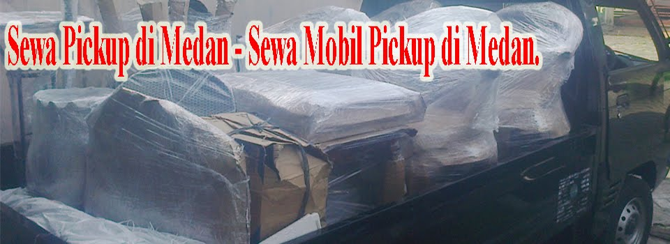Sewa Pickup di Medan dan mobil truk.