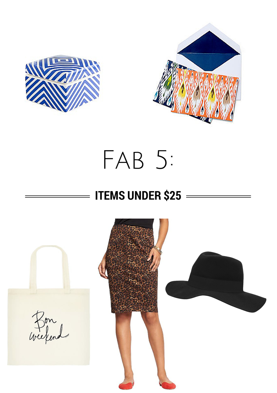 Project Soiree, Fab 5, Items Under $25