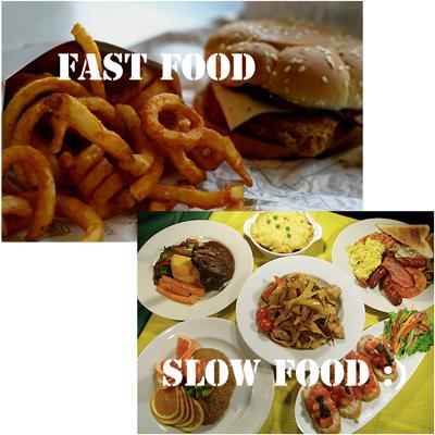 Slow Food Vs Fast Food Lifestyle