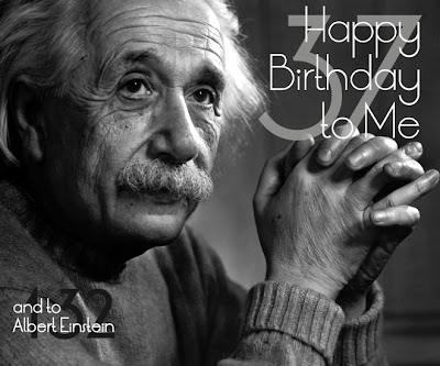happy birthday to me... and to albert einstein