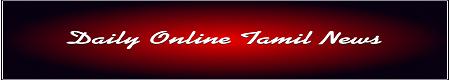 Tamil News|News Tamil|Tamil Online News|Daily Tamil News