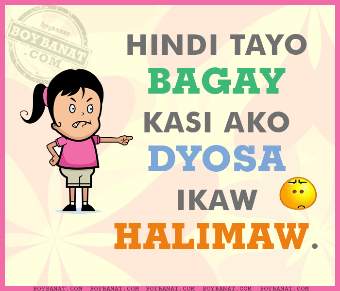 Pinoy Banat Quotes http://www.boybanat.com/2012/07/pinoy-pambasted-na-banat-and-mga-banat.html