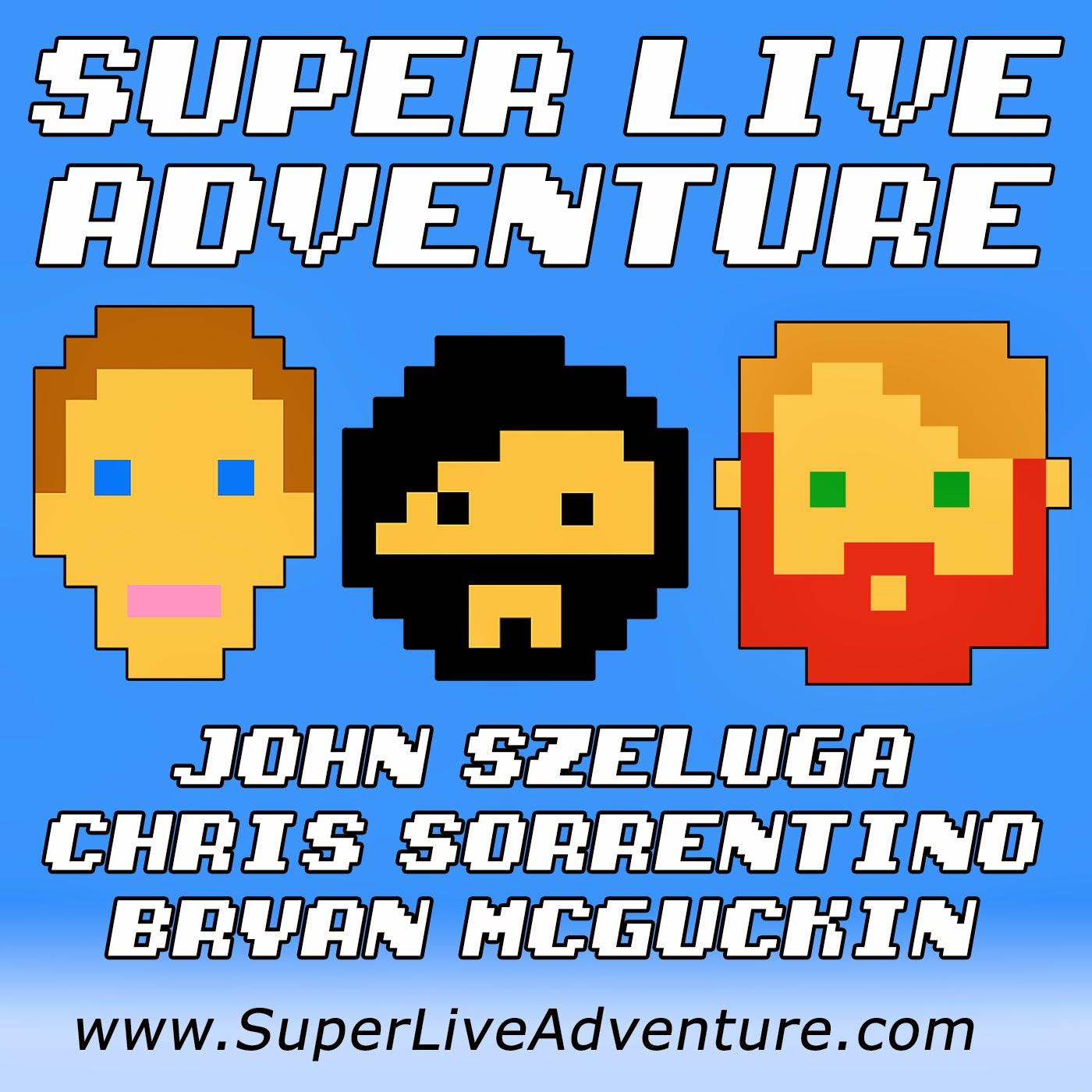 Super Live Adventure Podcast!