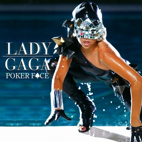 poker face by lady gaga an Lava and rumpus (mother and son respectively) were used lady gaga's dogs during the fame era were owned by suzzane kelleher-duckett gaga gave them alternative.