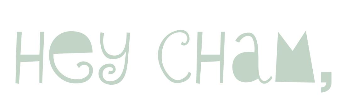Hey Cham