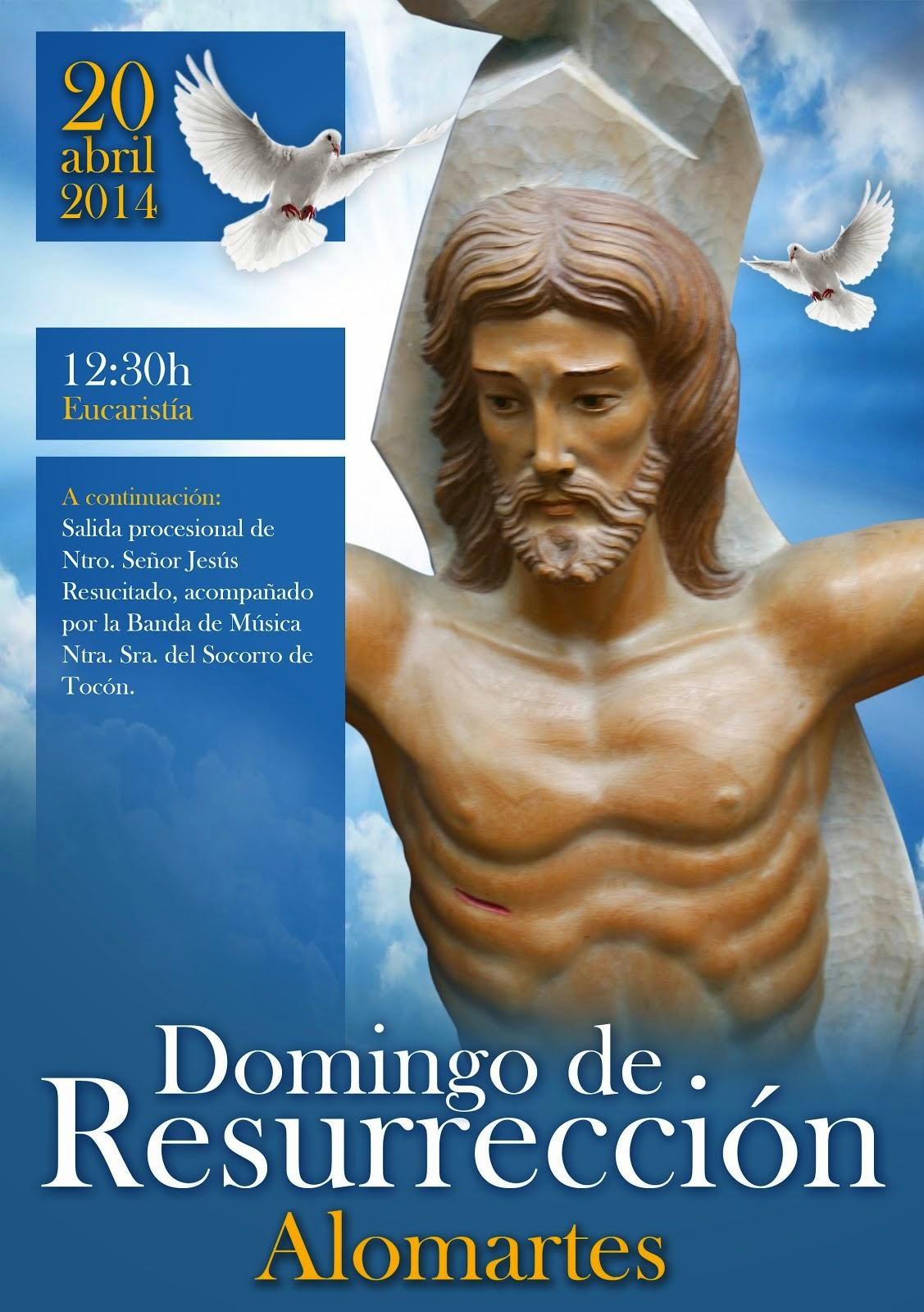 CRISTO RESUCITADO 2014