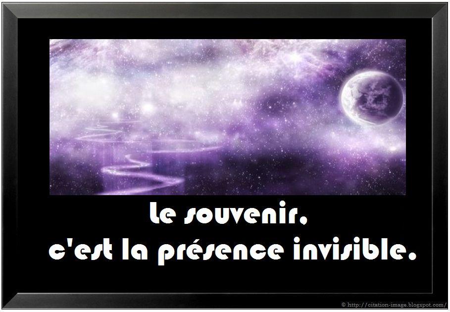 photo citation souvenir le souvenir c est la présence invisible