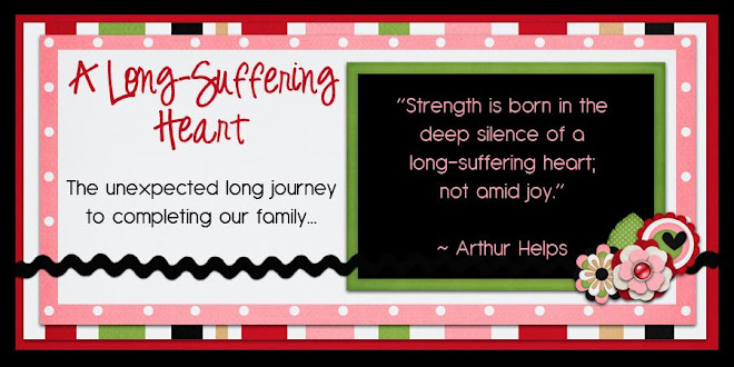 A Long- Suffering Heart