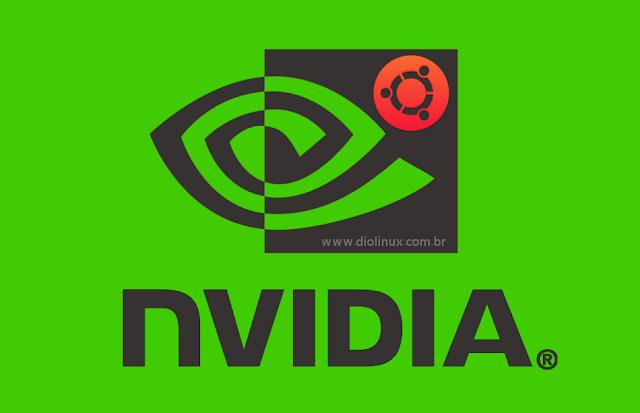 Como instalar drivers Nvidia no Ubuntu