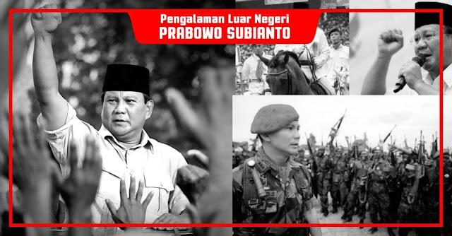Sepak-Terjang Gemilang Prabowo Subianto di Luar Negeri