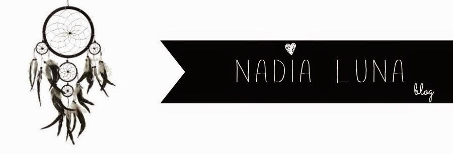 Nadia Luna blog