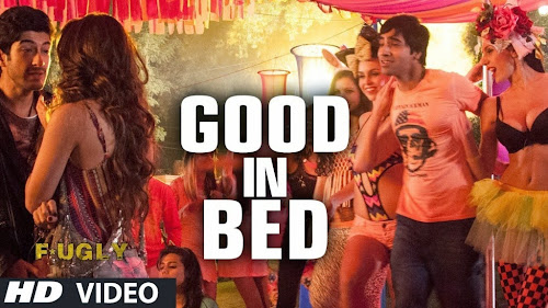 Good In Bed – Fugly (2014) Watch Online Free Download Video Song 720P HD