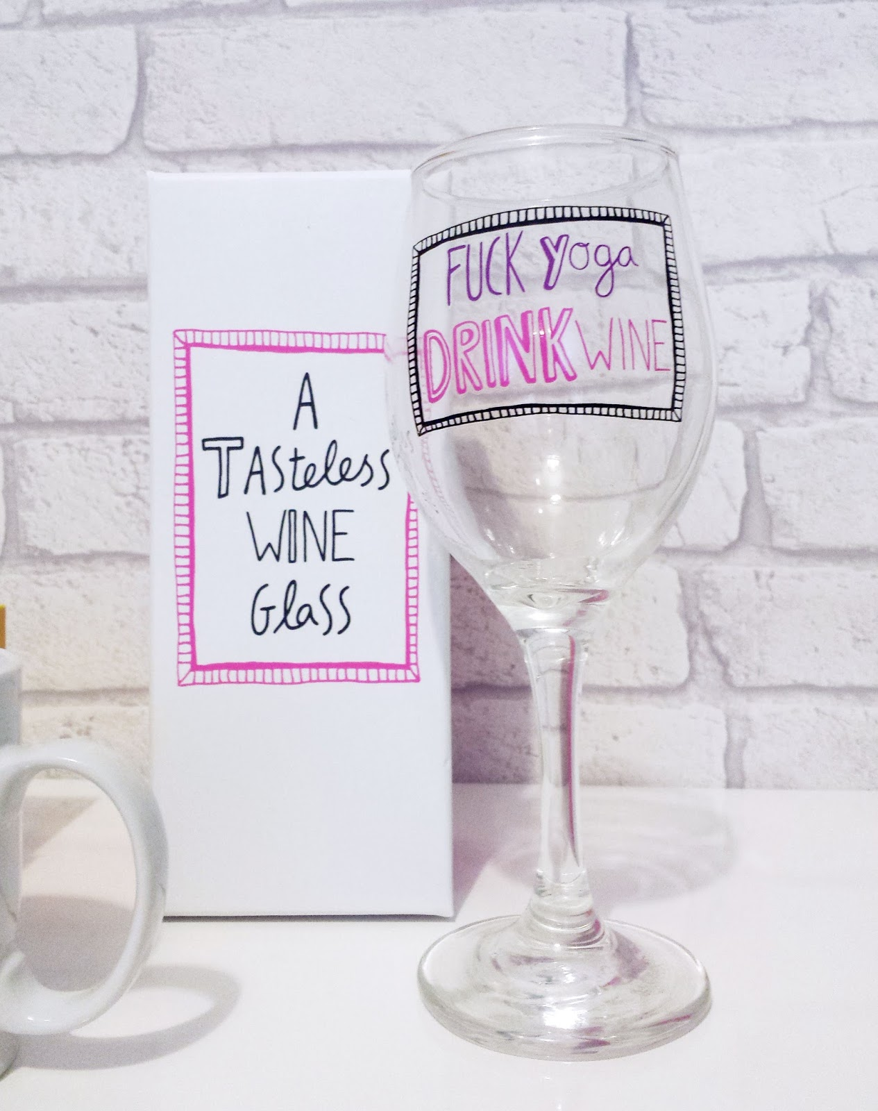 A Tasteless Wine Glass - Fuck Yoga Drink Wine