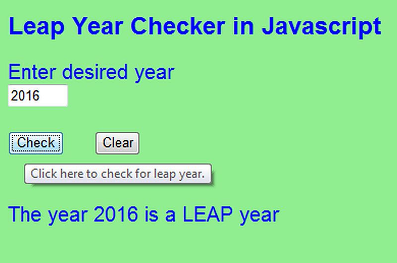 Free Programming Source Codes To All: Leap Year Checker in Javascript