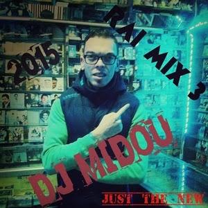 Dj Midou-Rai Mix 3
