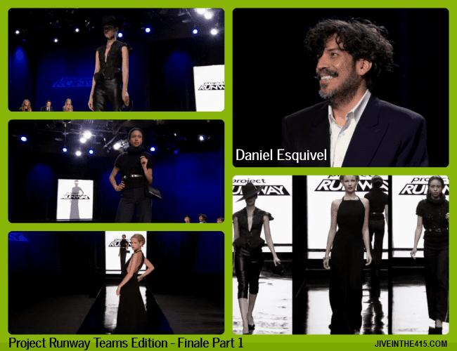 TV Talk - Project Runway Teams Edition Finale Part 1 - fashion designer Daniel Esquivel and his 3 looks