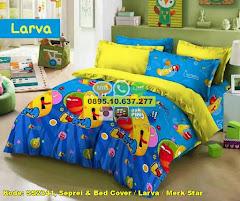 Harga Seprei & Bed Cover / Larva / Merk Star Jual