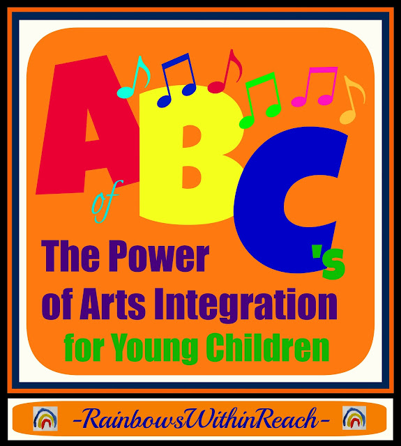 photo of: The ABCs of Arts Integration for Children via RainbowsWithinReach