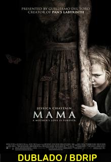 Assistir Mama Dublado 2013