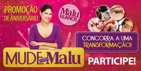 """Promoção Revista Malu -  """"Mude com a Malu"""""""