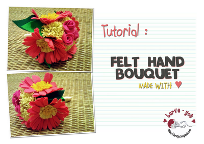 Tutorial - DIY Felt Hand Bouquet