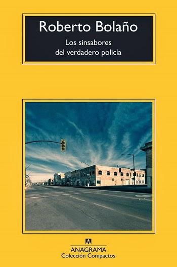 Los sinsabores del verdadero policía Roberto Bolaño