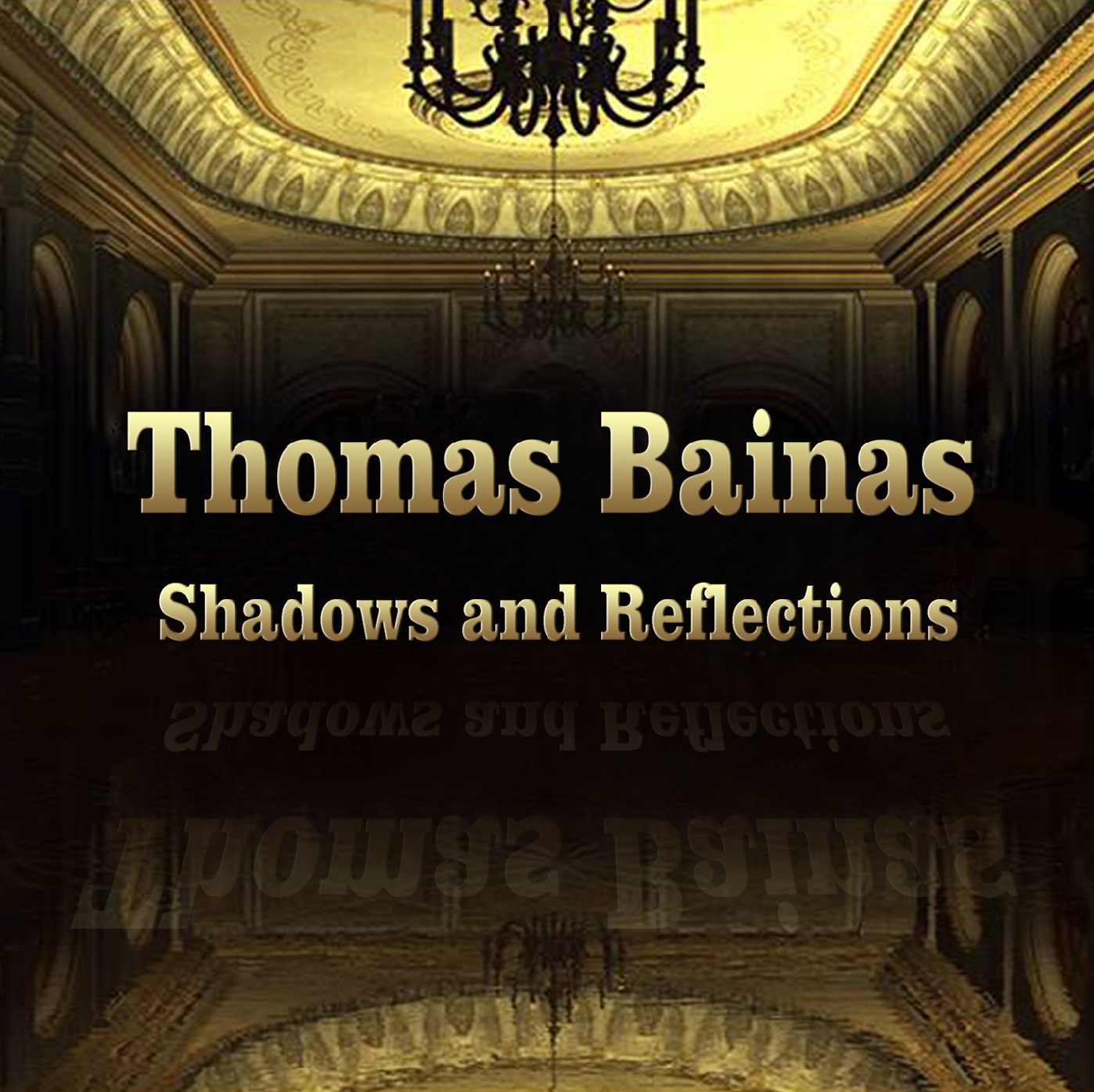 "Thomas Bainas new-CD ""Shadows and Reflections"" (2016)"