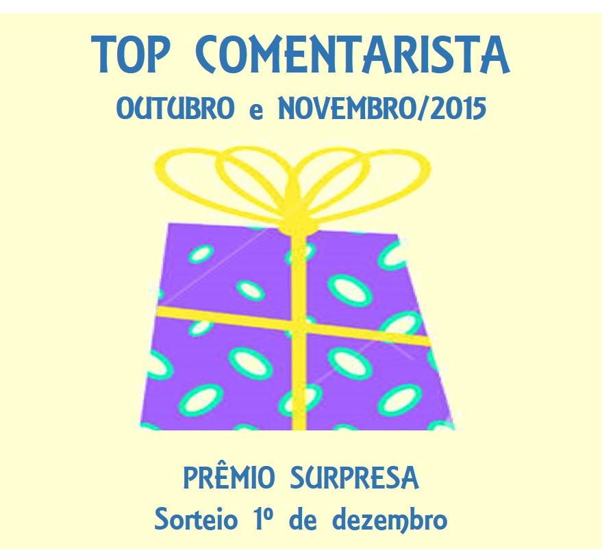 TOP COMENTARISTA - Outubro e Novembro/2015