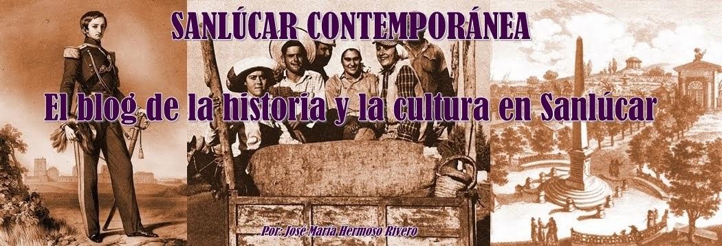Historia de Sanlúcar contemporánea