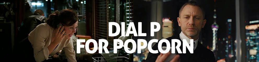 Dial P for Popcorn