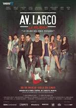 Av. Larco La Pelicula (2017)