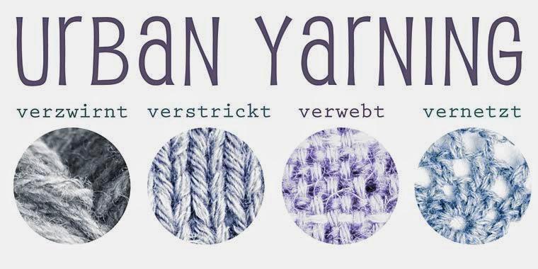Urban Yarning - verzwirnt, verstrickt, verwebt, vernetzt - DIY-Treffen