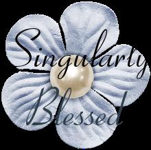 Singularly Blessed