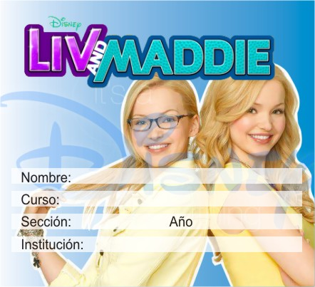 http://etiquetasparacuadernos.blogspot.com/2015/04/liv-y-maddie.html