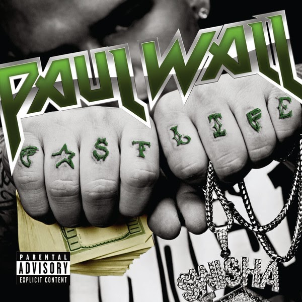 Paul Wall - Fast Life  Cover