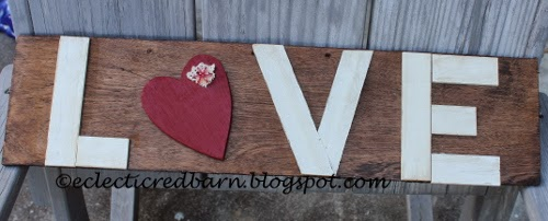 Eclectic Red Barn:  LOVE sign with letters glued into place