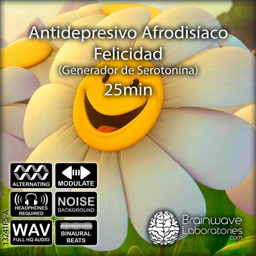 Antidepresivo Afrodisiaco Para La Felicidad (BrainWave Laboratories) [Poderoso Conocimiento]