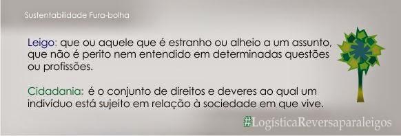 http://furabolha.blogspot.com.br/2014/05/logistica-reversa-interessa-me-parte-ii.html