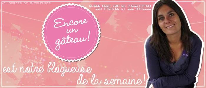 http://grainesdeblogueuses.blogspot.fr/p/blogueuse-de-la-semaine-9-encore-un.html